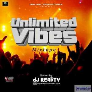 DJ Reality - Unilimited Vibes Mix